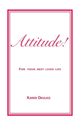 Get the popular book Attitude! - For your best lived life