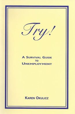 Get the Popular Book Try! - A Survival Guide to Unemployment